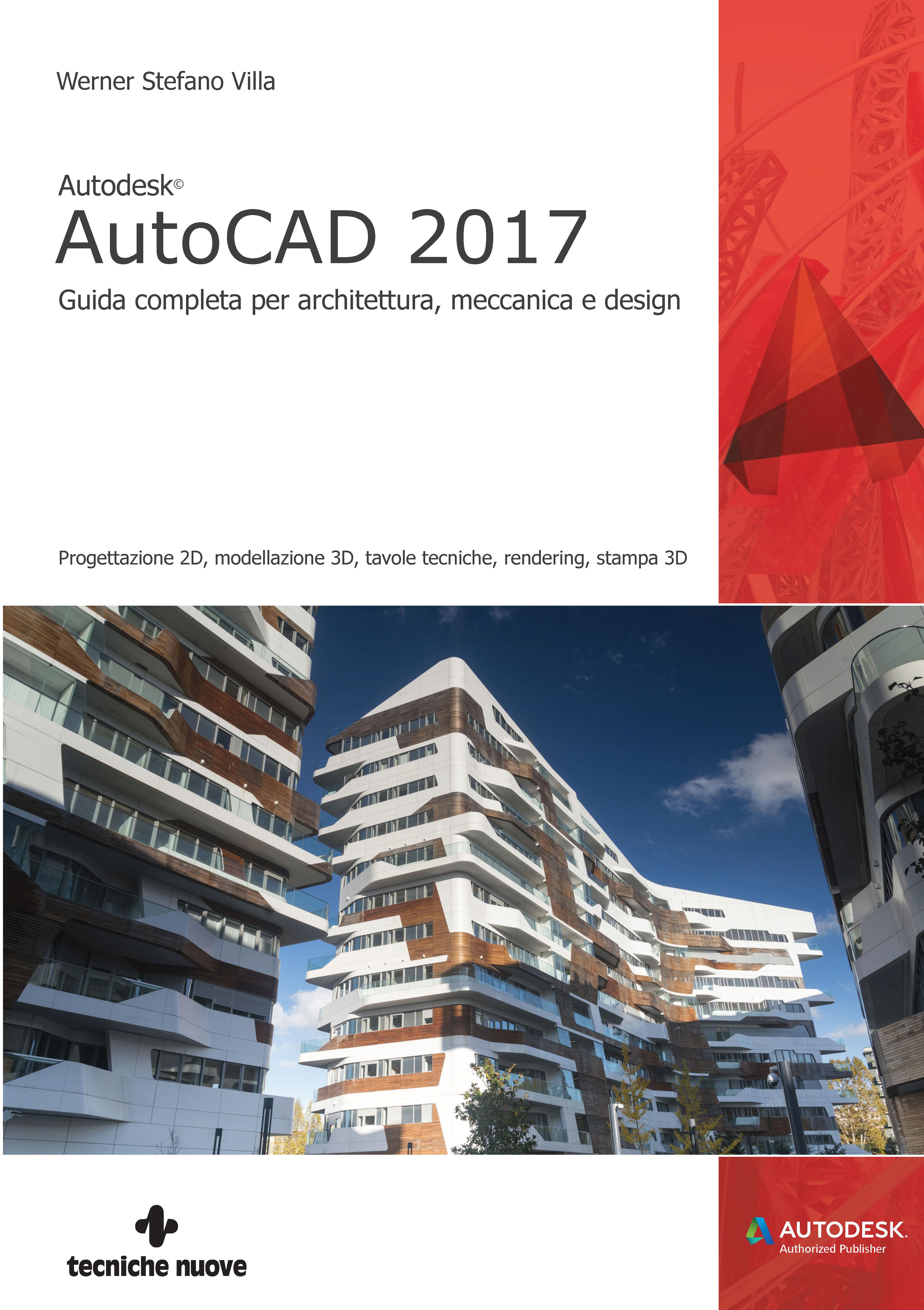 Autodesk autocad 2016 guida di base per architettura for Programmi 3d architettura